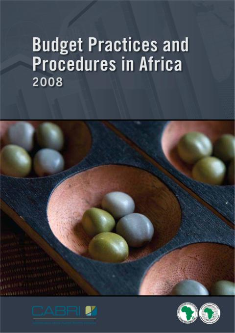 Report 2008 Cabri Capable Finance Ministries Budget Practices And Reforms English Budget Practices And Procedures In Africa English