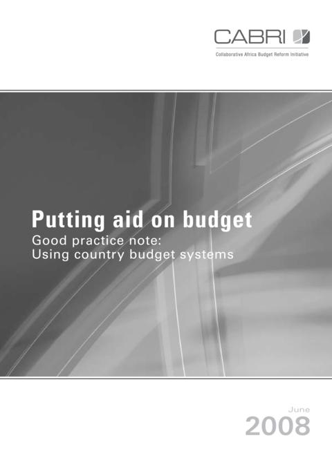 Report 2008 Cabri Transparency And Accountability Use Of Country Systems English Putting Aid On Budget   Good Practice Note   Using Country Systems