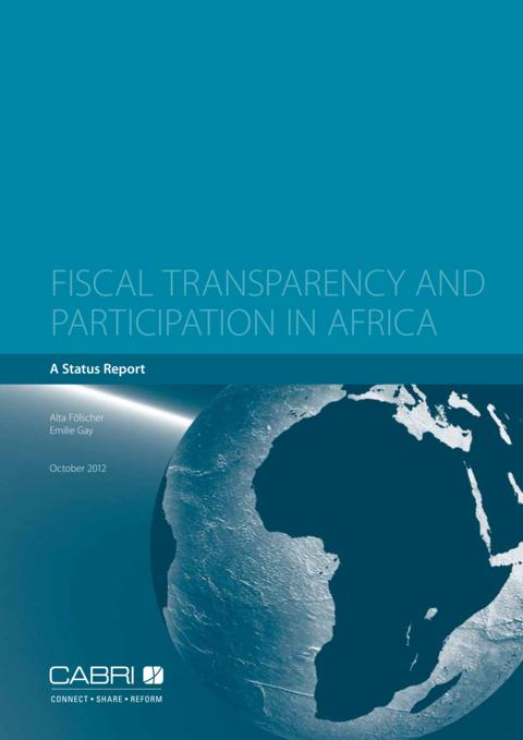 Report 2012 Cabri Transparency And Accountability Budget Transparency English Cabri Fiscal Transparency And Participation In Africa English