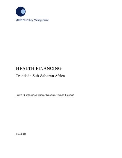 Keynote Paper On Health Financing Trends In Ssa