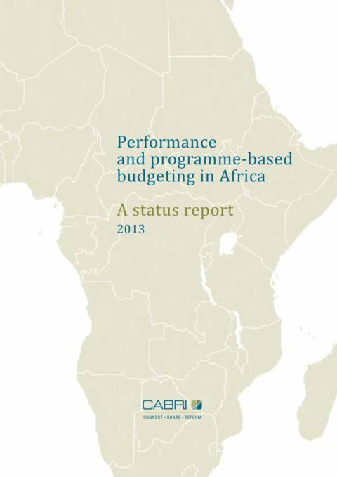 Report 2013 Cabri Capable Finance Ministries Budget Practices And Reforms English Cabri Status Report English
