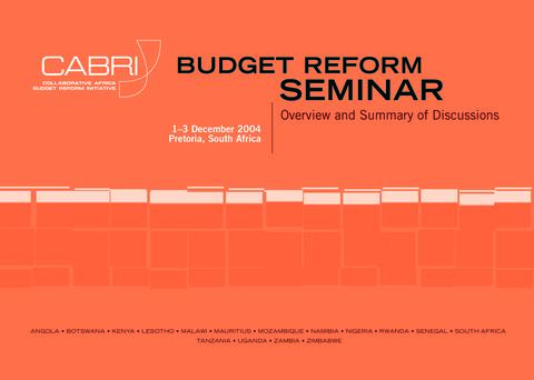 Report 2004 Cabri Cabri Seminar Cabri 1St Annual Seminar English 1St Annual Seminar Budget Reform Overview And Summary Of Discussions