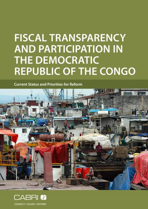 Report 2014 Cabri Transparency And Accountability Budget Transparency English Cabri Fiscal Transparency Drc English