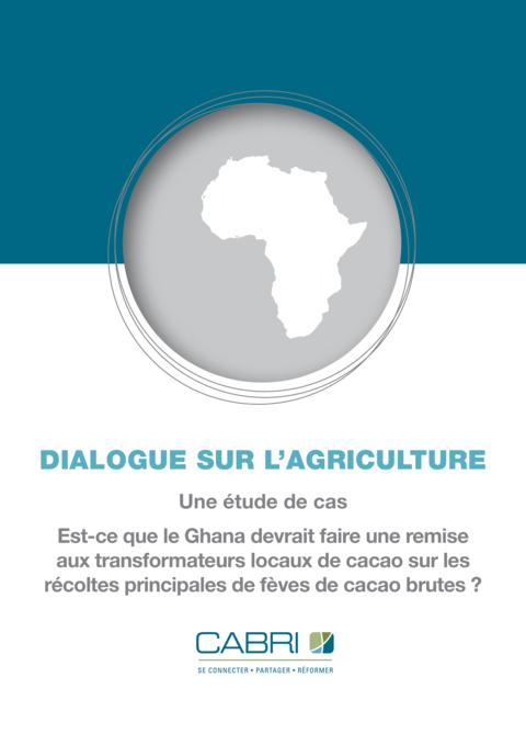 Report 2013 Cabri Value For Money Agriculture 1St Dialogue French Ghana Case Study Agriculture French