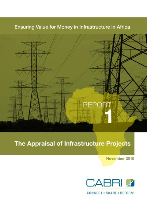 Report 2010 Cabri Value For Money Infrastructure 1St Dialogue English Cabri 1 The Appraisal Of Infrastructure Projects English
