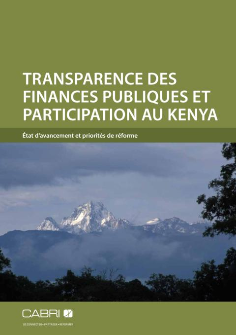 Report 2014 Cabri Transparency And Accountability Budget Transparency French Cabri Fiscal Transparency Kenya French