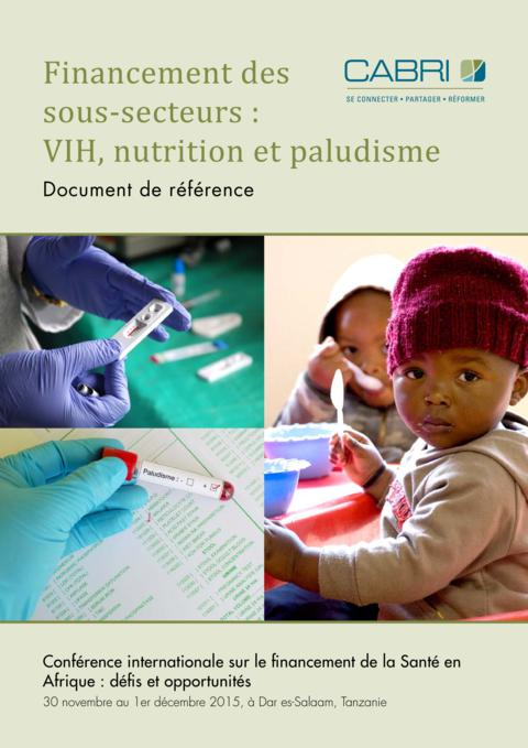 Seminar Paper 2015 Cabri Value For Money Health French 3 2Cabri Financing Subsectors Hiv Nutrition And Malaria French
