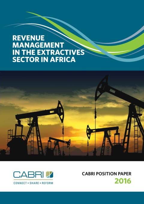 Postition Paper 2016 Fiscal And Budget Policy Revenue Management Cabri Revenue Management In The Extractives Sector In Africa English