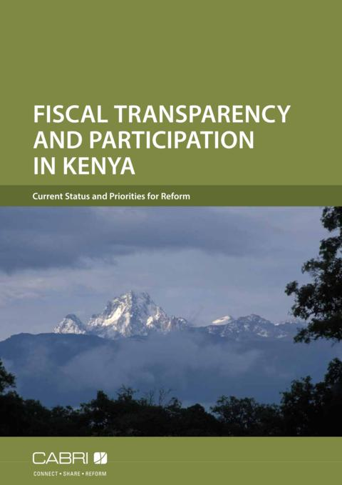 Report 2014 Cabri Transparency And Accountability Budget Transparency English Cabri Fiscal Transparency Kenya English