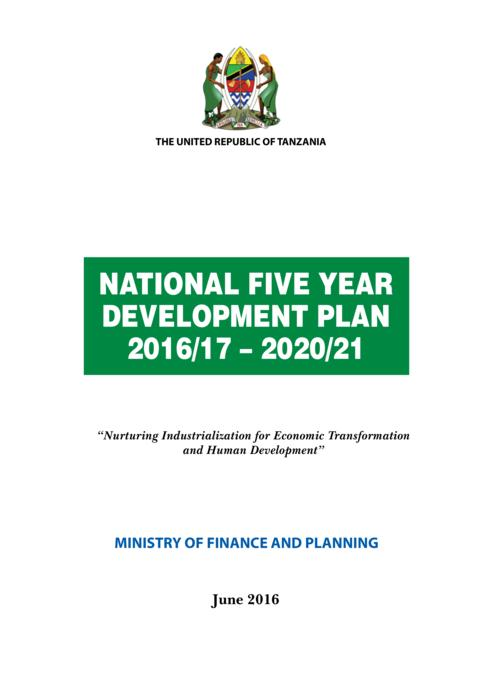 NATIONAL FIVE YEAR DEVELOPMENT PLAN 2016/17 – 2020/21