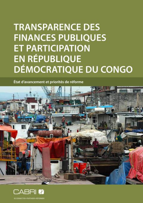 Report 2014 Cabri Transparency And Accountability Budget Transparency French Cabri Fiscal Transparency Drc French