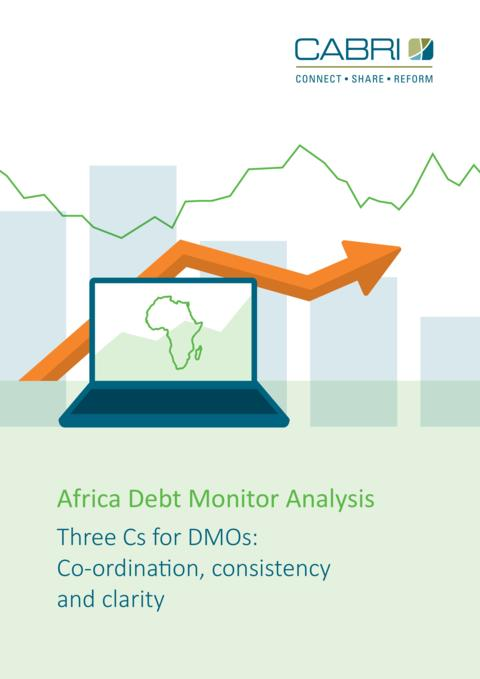 Africa Debt Monitor Analysis : Three Cs for DMOs: Co-ordination, consistency and clarity