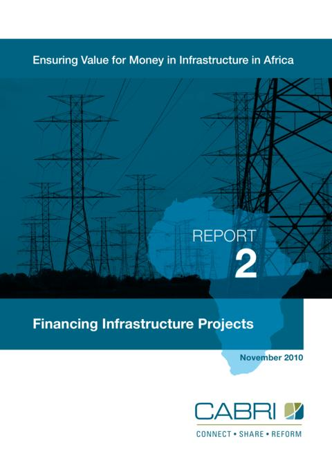 Report 2010 Cabri Value For Money Infrastructure 1St Dialogue English Cabri 2 Financing Infrastructure Projects English
