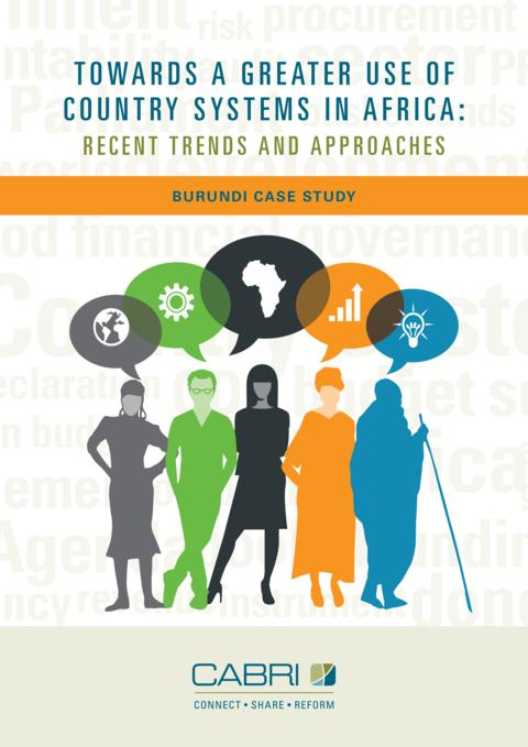 Report 2014 Cabri Transparency And Accountability Use Of Country Systems English Cabri Use Of Country Systems Burundi Case Study Eng